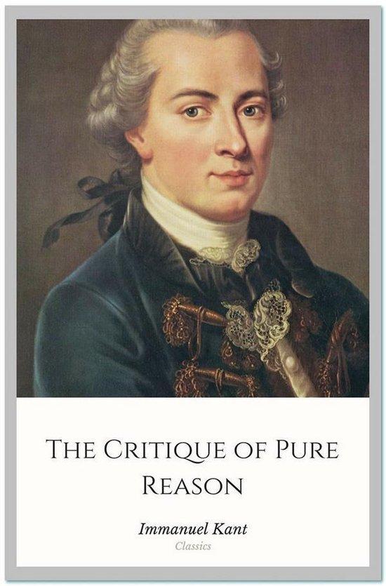 Boek cover The Critique of Pure Reason van Immanuel Kant (Onbekend)