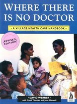 Where There Is No Doctor (Rev Int)