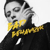 Bad Behaviour (Coloured Vinyl)