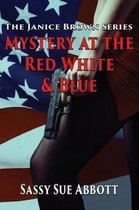 Mystery at the Red White & Blue