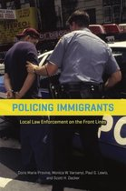 Policing Immigrants