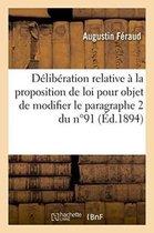 Deliberation relative a la proposition de loi ayant pour objet de modifier le paragraphe 2 du n Degrees91