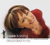 Josee Koning - Recorded In Rio
