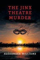 The Jinx Theatre Murder