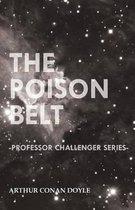 The Poison Belt (Professor Challenger Series)