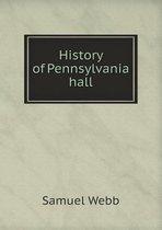 History of Pennsylvania Hall