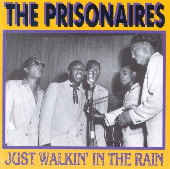 bol.com | Just Walkin' In The Rain, Prisonairs | CD (album) | Muziek