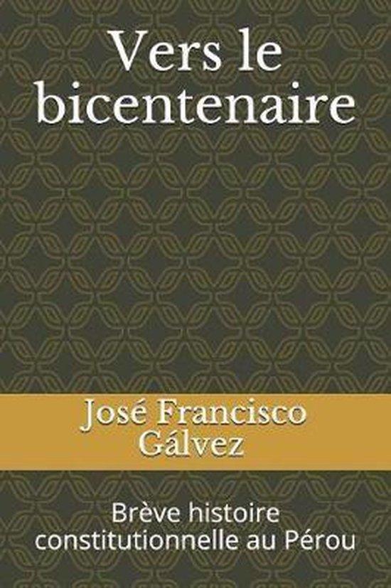Vers le bicentenaire