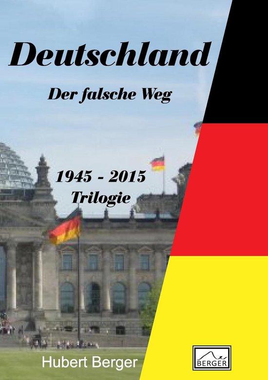 Boek cover Deutschland - Der falsche Weg van Hubert Berger (Onbekend)