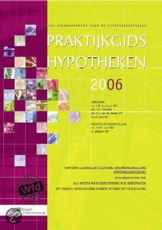 Cover van het boek 'Praktijkgids hypotheken / 2005 / druk 1'