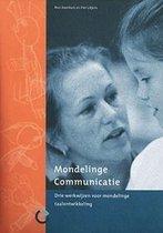Mondelinge communicatie : drie werkwijzen voor mondelinge taalontwikkeling