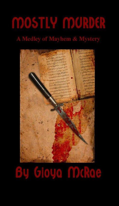 Omslag van Mostly Murder: A Medley of Mayhem & Mystery