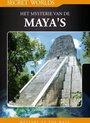 Secret Worlds - Het Mysterie Van De Maya's