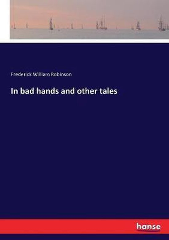 In bad hands and other tales