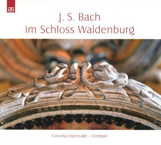 Bach: In The Waldenburg Castle