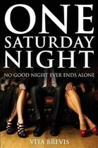 One Saturday Nigh