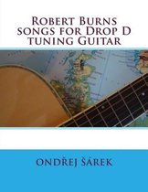 Robert Burns Songs for Drop D Tuning Guitar
