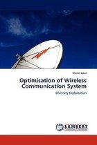 Optimisation of Wireless Communication System