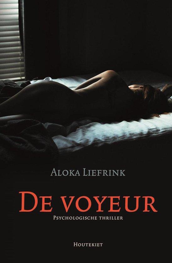 De voyeur - Aloka Liefrink | Readingchampions.org.uk