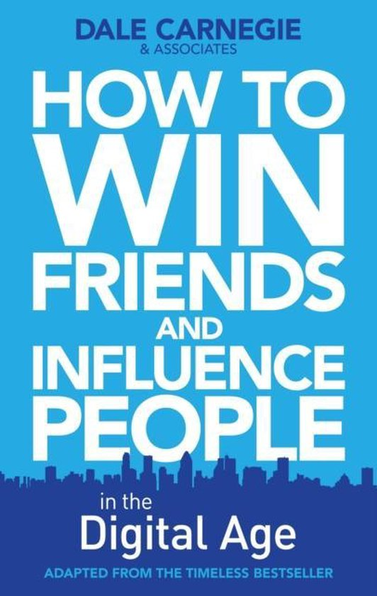 Boek cover How to Win Friends and Influence People in the Digital Age van Dale Carnegie (Paperback)