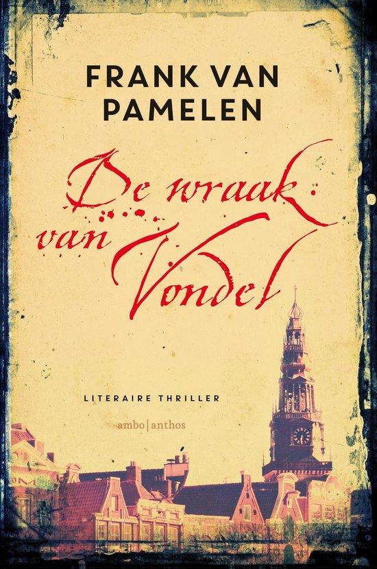 De wraak van Vondel - Frank van Pamelen  