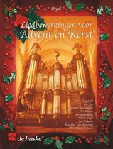 Orgel Liedbewerkingen over Advent en Kerst