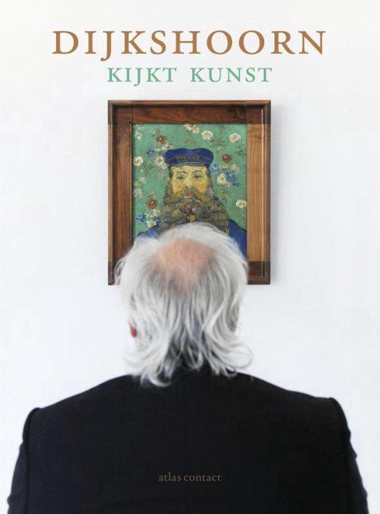 Dijkshoorn kijkt kunst - Nico Dijkshoorn | Readingchampions.org.uk