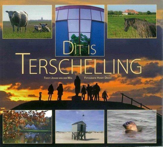 Dit is Terschelling - J. van der Wal | Readingchampions.org.uk