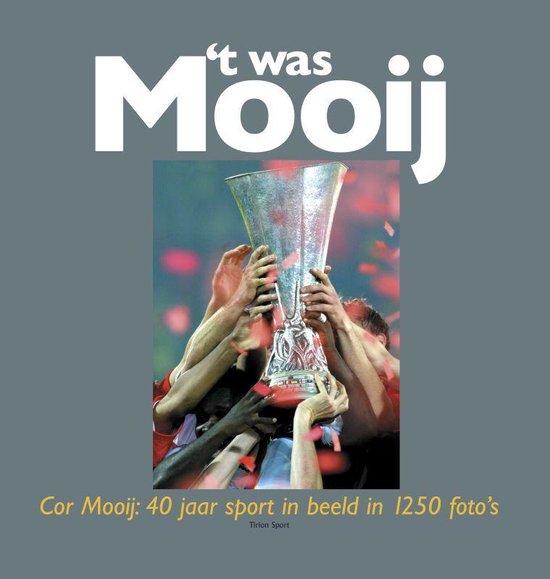 'T Was Mooij - Mooij | Fthsonline.com