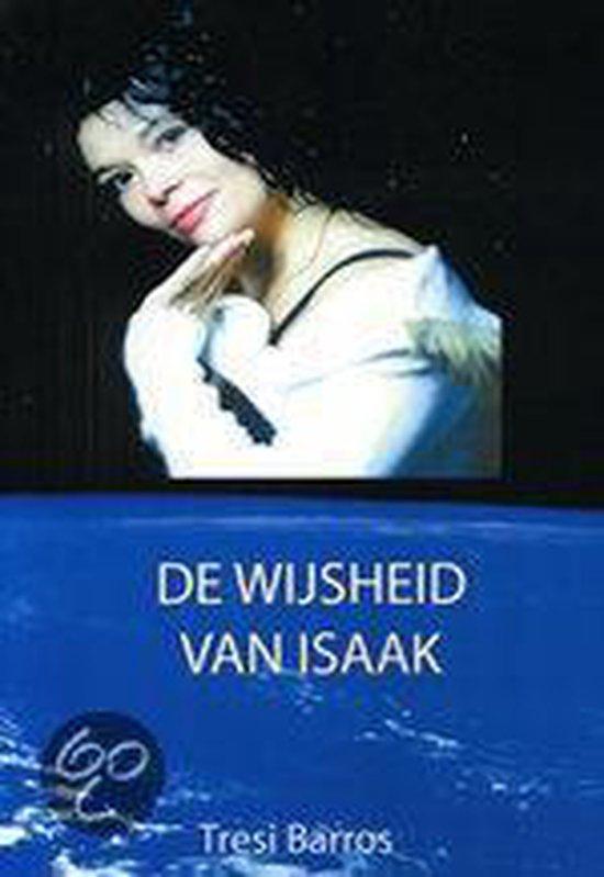 De Wijsheid Van Isaak - Tresi Barros | Fthsonline.com