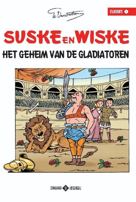 Suske en Wiske Classics 0 -   01 Het geheim van de gladiatoren