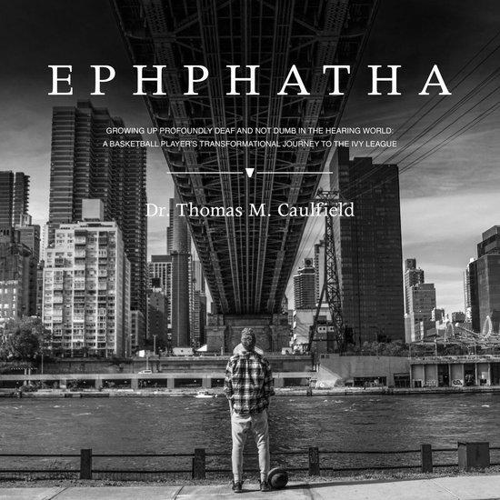 Boek cover Ephphatha van Dr. Thomas M. Caulfield (Onbekend)