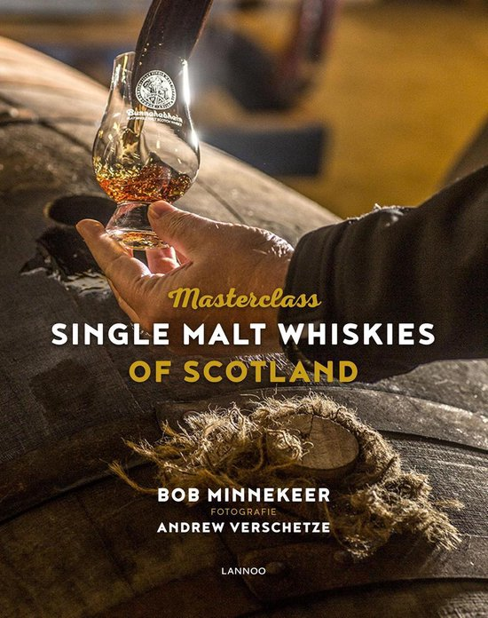 Masterclass single malt whiskies of Scotland - Bob Minnekeer pdf epub