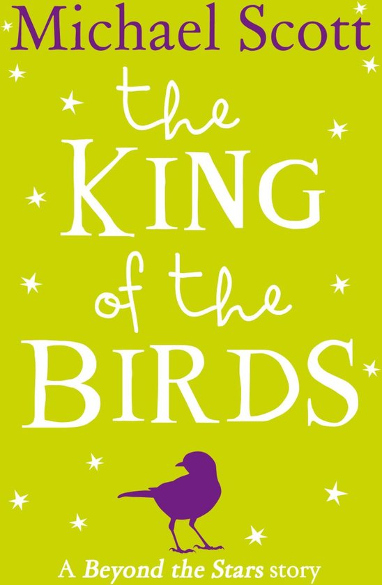 The King of the Birds: Beyond the Stars