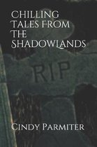 Chilling Tales from the Shadowlands