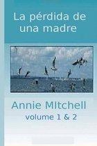 La Perdida de Una Madre Volumen 1-2