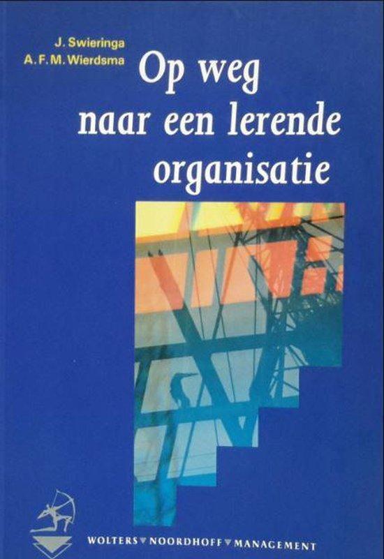 Boek cover Op weg naar een lerende organisatie van Joop Swieringa
