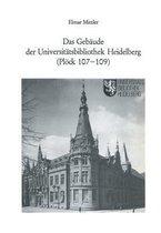 Das Gebaude Der Universitatsbibliothek Heidelberg (Ploeck 107-109)