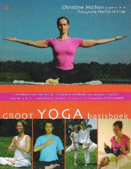 Groot yoga basisboek - Christine Michon |
