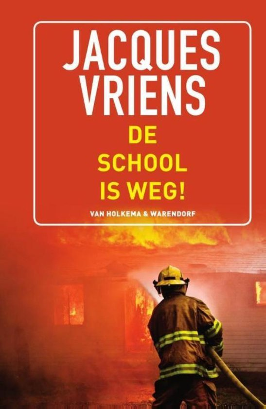 De school is weg! - Jacques Vriens | Readingchampions.org.uk