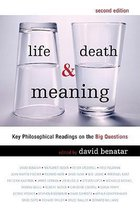 Life, Death and Meaning