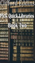 Pick Quick Libraries ( book 2 )