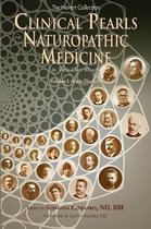 Clinical Pearls in Naturopathic Medicine, Vol. I