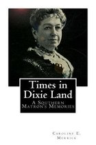 Times in Dixie Land