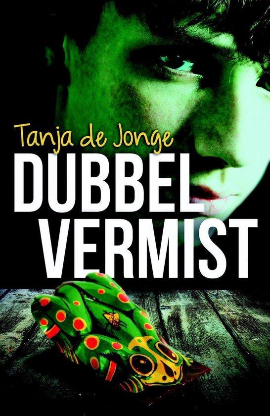Dubbel vermist - Tanja de Jonge |