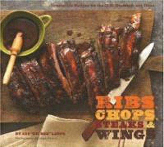 Boek cover Ribs Chops Steaks and Wings van Ray Lampe (Hardcover)