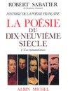 Histoire de la poésie française - Poésie du XIXe siècle - tome 1