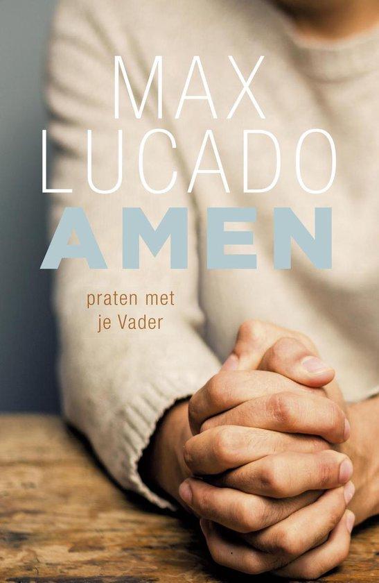 Amen - Max Lucado | Fthsonline.com