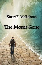 The Moses Gene