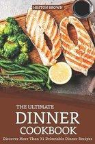 The Ultimate Dinner Cookbook